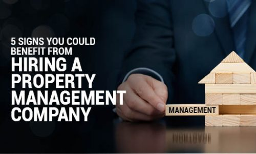 5 Signs You Could Benefit from Hiring a Property Management Company