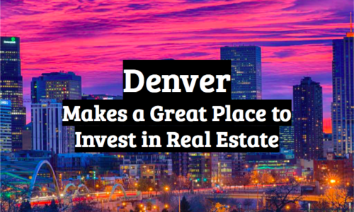 Why invest in Denver CO