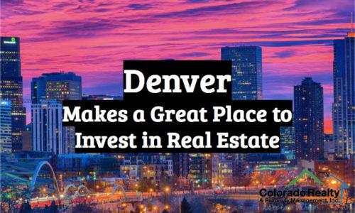 Why invest in Denver CO