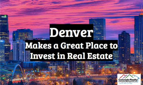 Denver is a Great Place to Invest in Real Estate