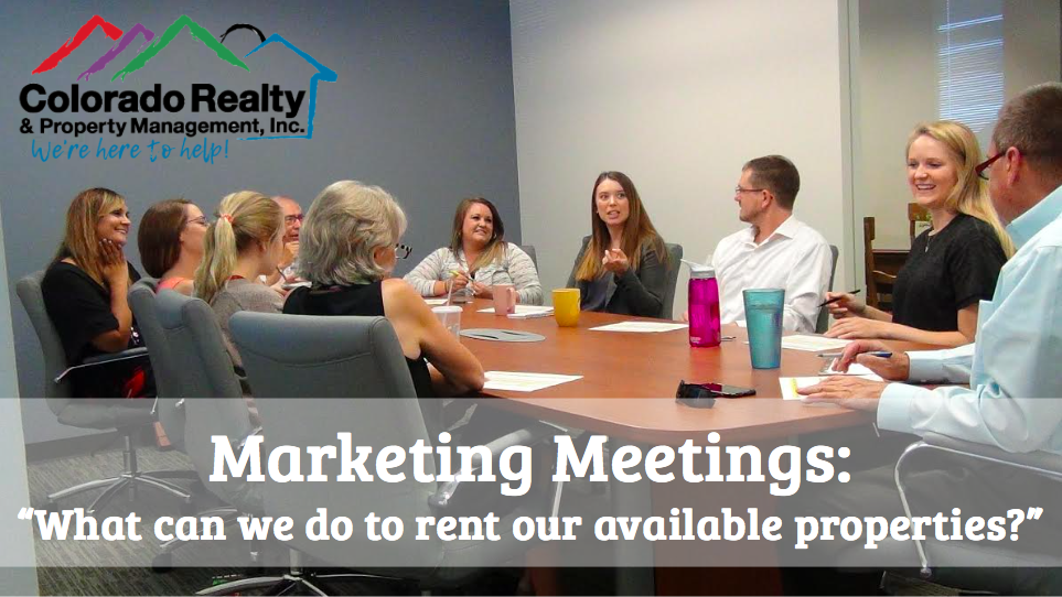 Marketing Meetings: What can we do to rent our available properties?