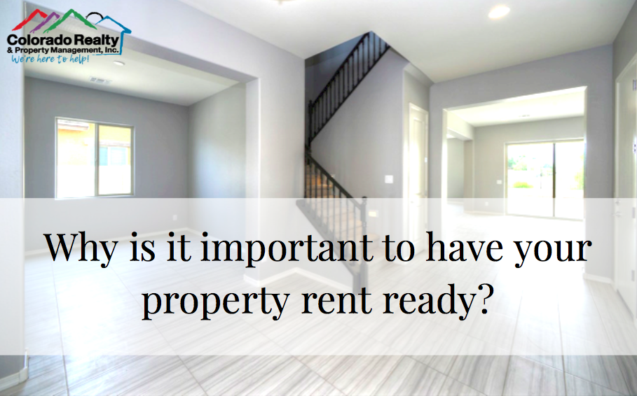 Why is it important to have your property rent ready?