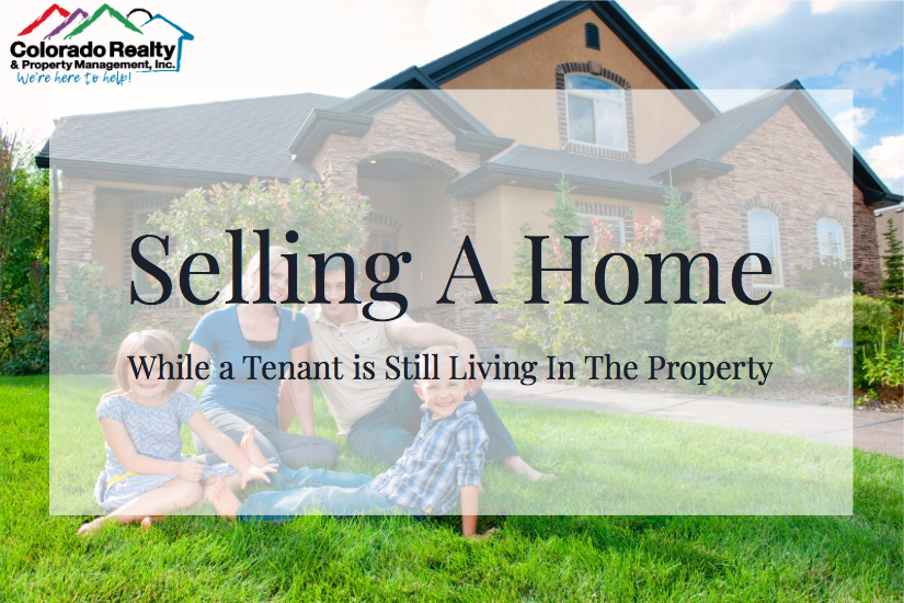 Selling A Home While a Tenant is Still Living In The Property