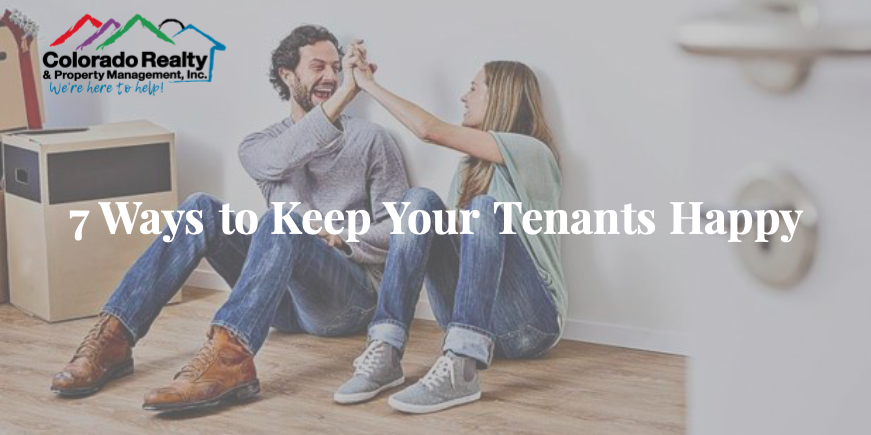 7 Ways to Keep Tenants Happy