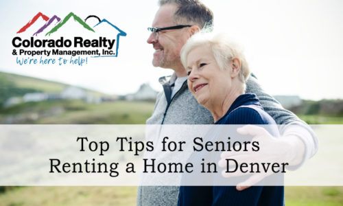 Top Tips for Seniors Renting a Home in Denver