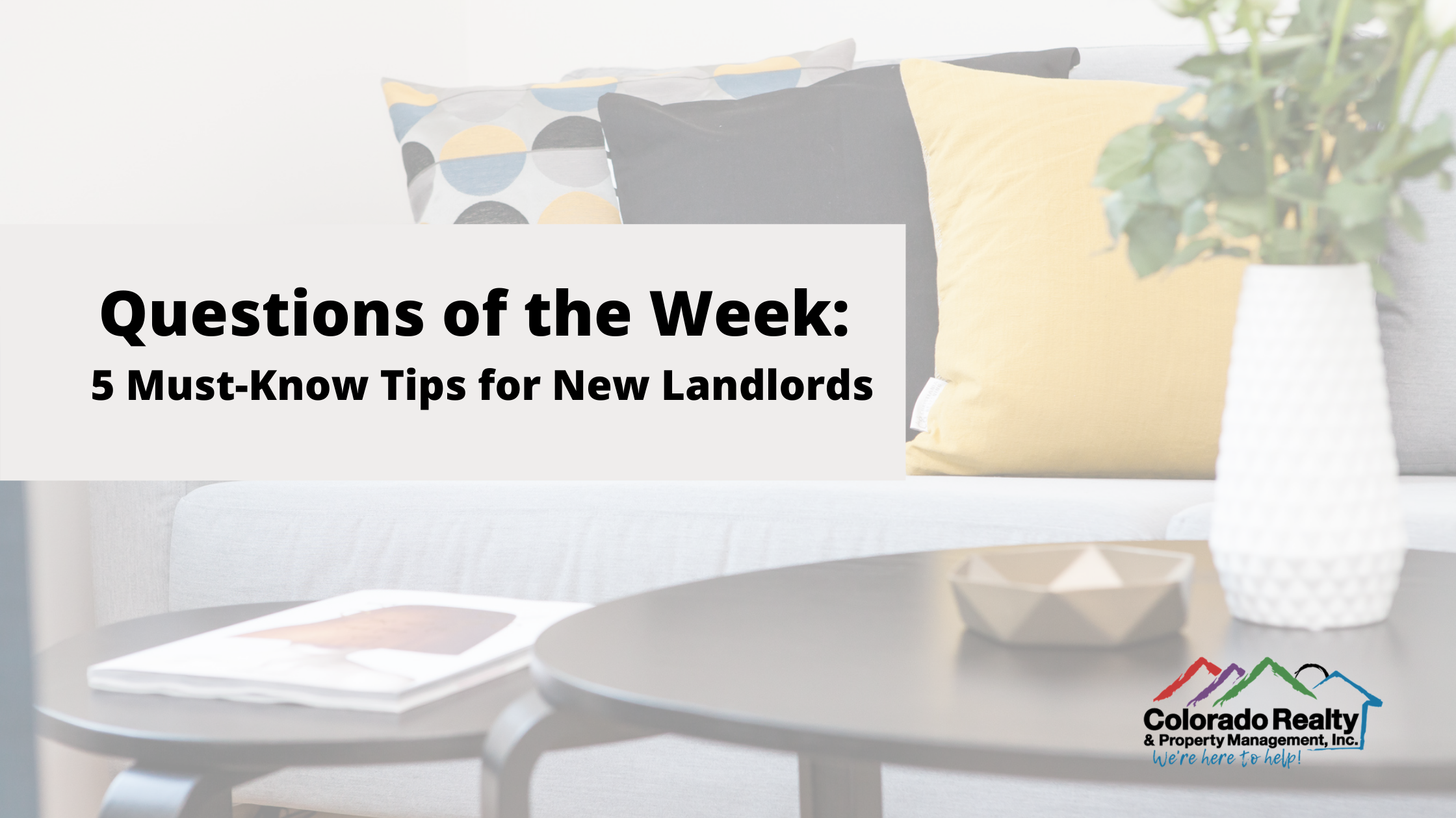 5 Must Know Tips for New Landlords