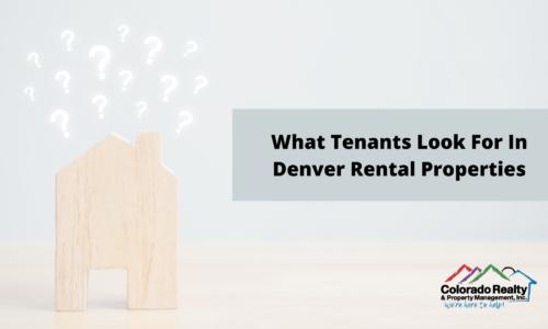 What tenants look for in Denver rental properties