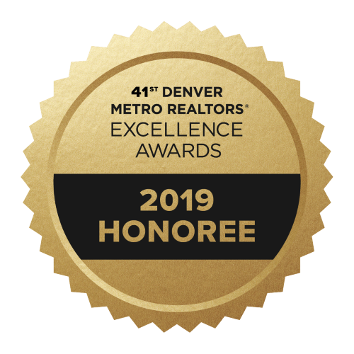 2019 Honoree Denver Metro Realtors Excellence Award